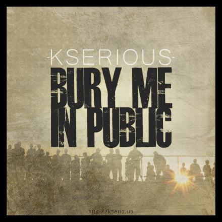 Bury Me In Public