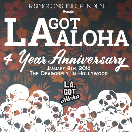 4 Years Of La Got Aloha!