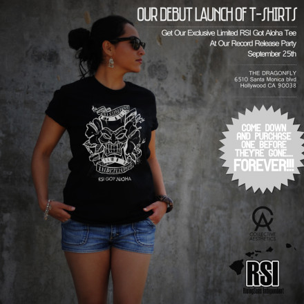 Debut RSI Got Aloha T-Shirts Are Now For Sale Online