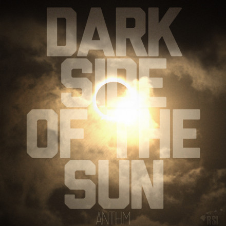 Anthm's Dark Side Of The Sun (Limited Release)