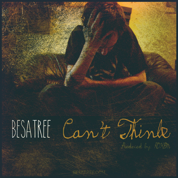 "New Besatree! ""Can't Think"""
