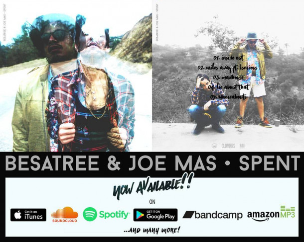 "Besatree & Joe Mas' ""Spent"" is Here!"