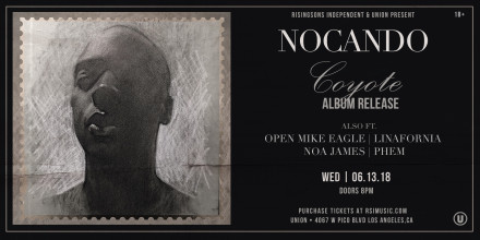 """Nocando """"Coyote"""" tickets on sale now w/ Early Bird special"""